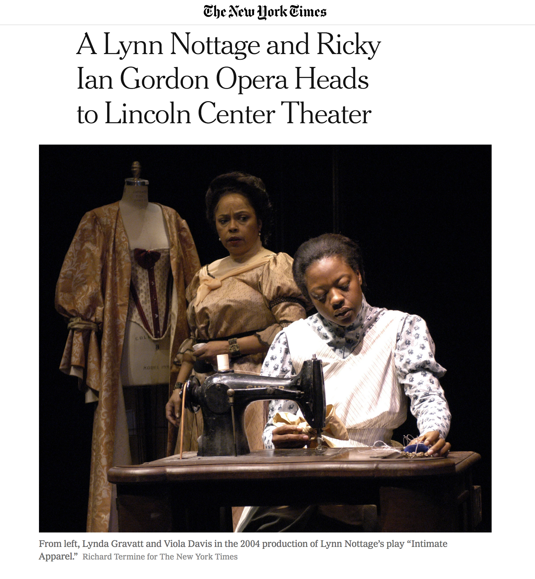 "New York Times announcement article photo. A Lynn Nottage and Ricky Ian Gordon Opera Heads to Lincoln Center Theater. From left, Lynda Gravatt and Viola Davis in the 2004 production of Lynn Nottage's play ""Intimate Apparel."" Richard Termine for NYT"