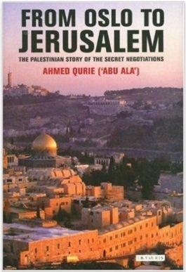 From OSLO to Jerusalem book by Ahmed Qurie