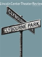 Cover of LCT Review: Clybourne Park