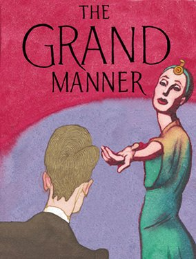 The Grand Manner