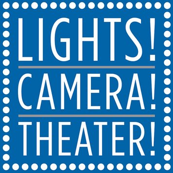 Lights! Camera! Theater!